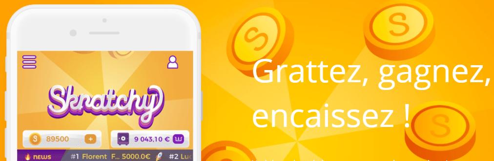 L'app Skratchy pour gagner de l'argent